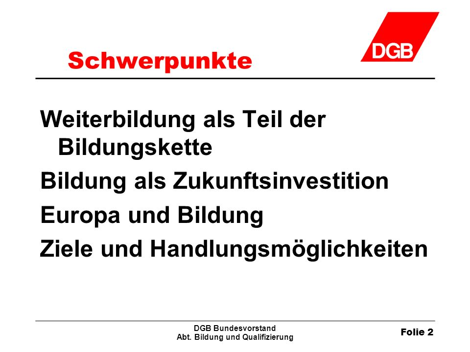 Folie 2 DGB Bundesvorstand Abt.