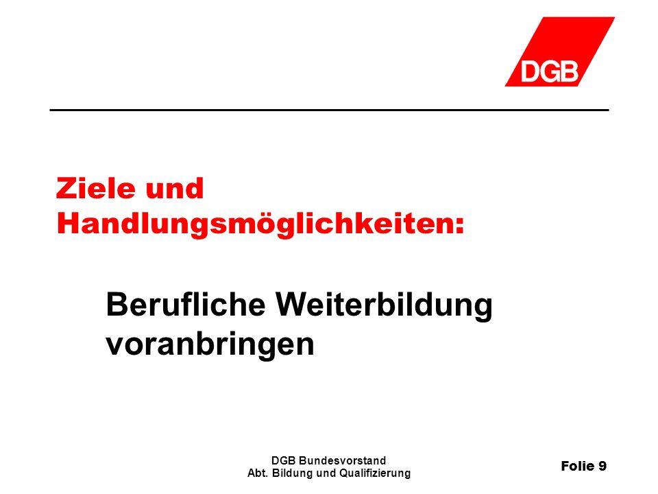 Folie 9 DGB Bundesvorstand Abt.
