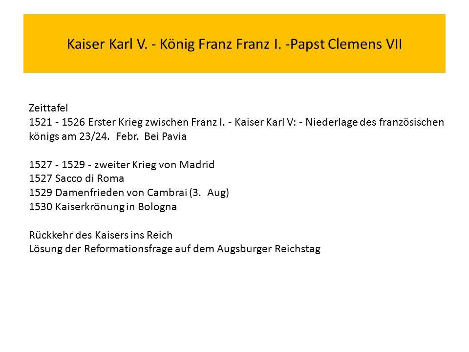 Kaiser Karl V. - König Franz Franz I.