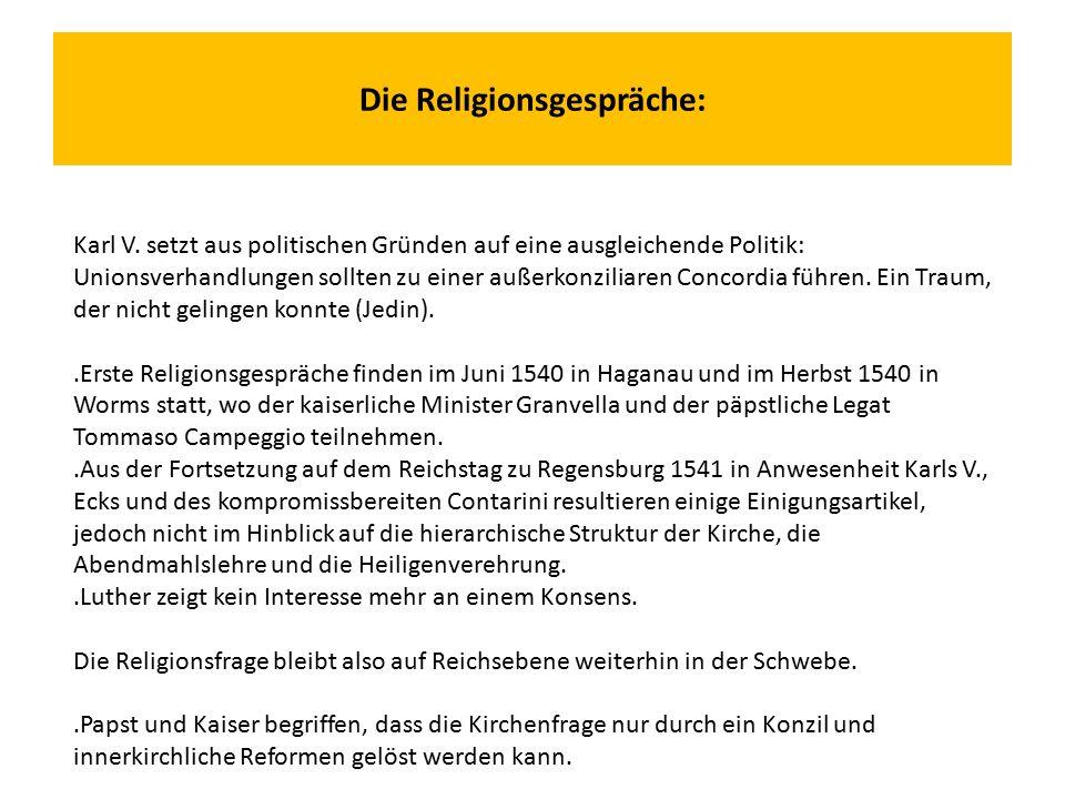 Die Religionsgespräche: Karl V.