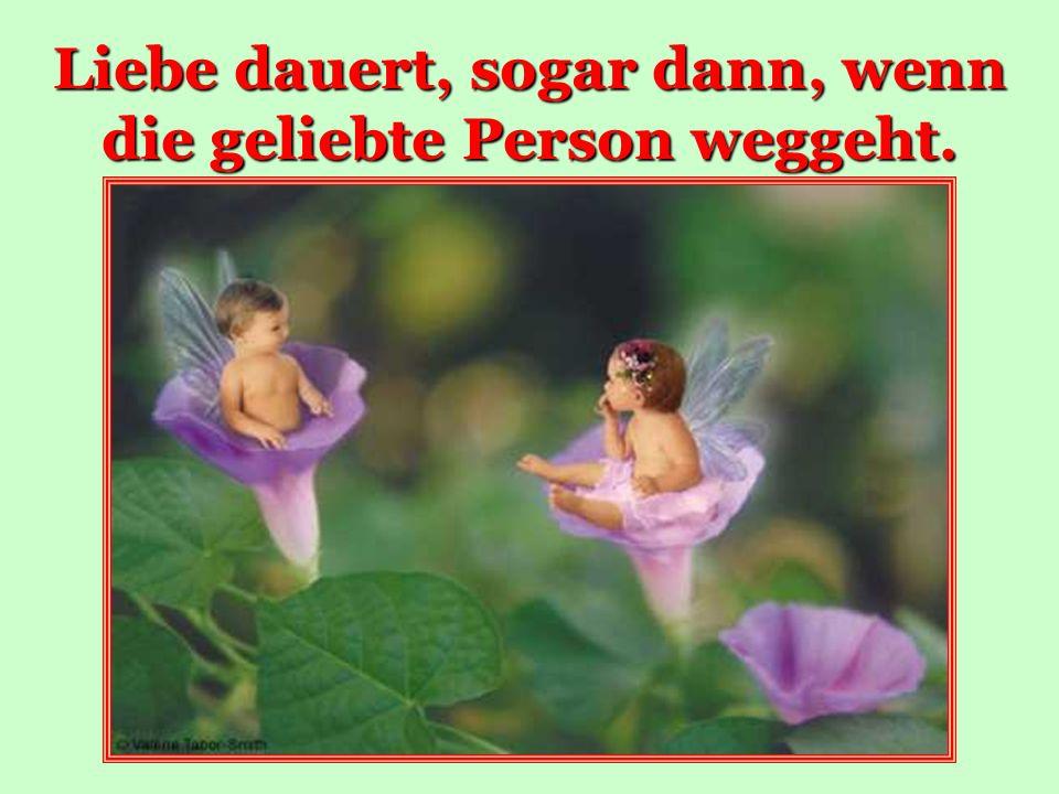 Liebe will nur das Beste für die zweite Person. Eigene Person ist auf dem zweiten Platz.