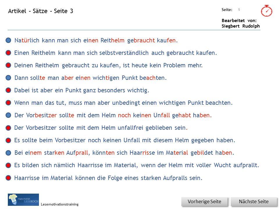 Übungsart: Seite: Bearbeitet von: Siegbert Rudolph Lesemotivationstraining Artikel – Sätze – Seite 3 5 Nächste Seite Vorherige Seite Natürlich kann man sich einen Reithelm gebraucht kaufen.