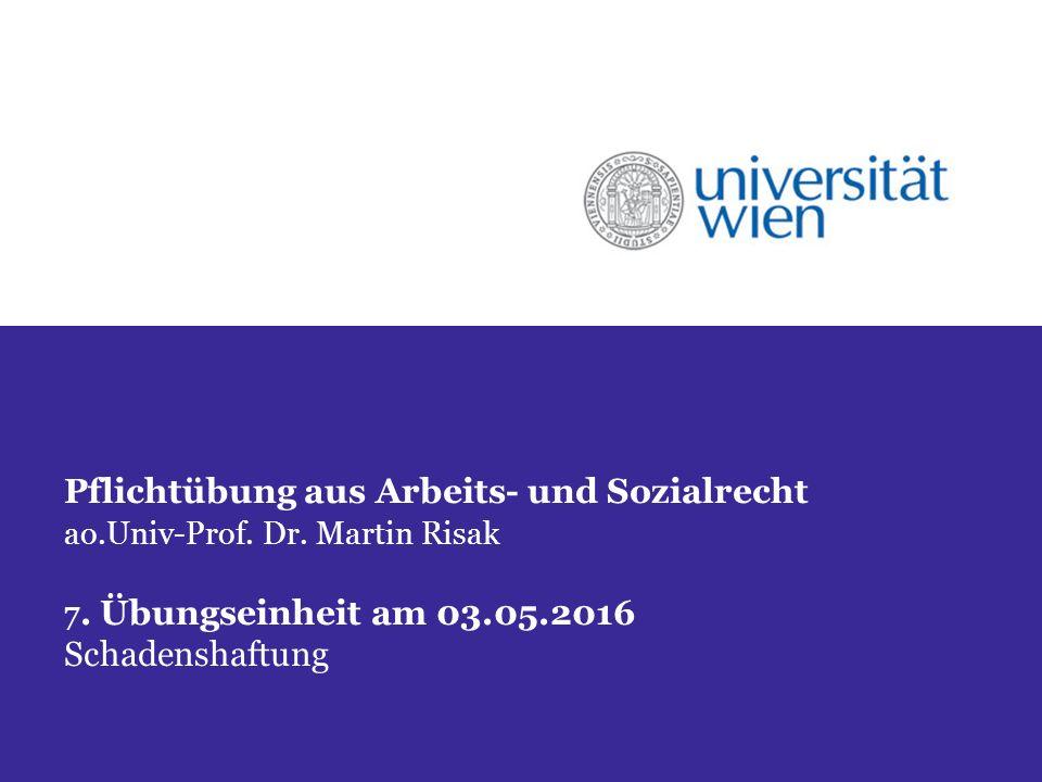 Pflichtübung aus Arbeits- und Sozialrecht ao.Univ-Prof.