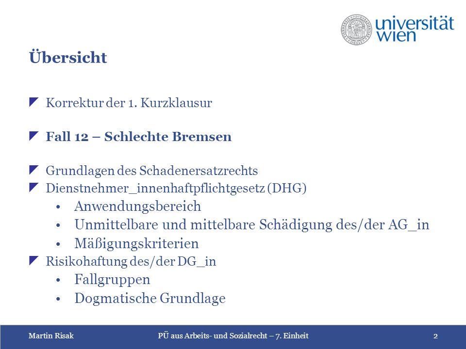 Martin RisakPÜ aus Arbeits- und Sozialrecht – 7. Einheit2 Übersicht  Korrektur der 1.
