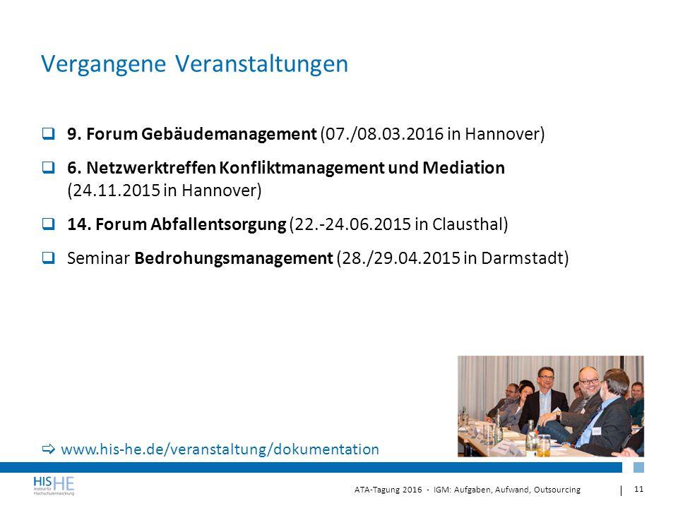 11 ATA-Tagung 2016 - IGM: Aufgaben, Aufwand, Outsourcing Vergangene Veranstaltungen  9.