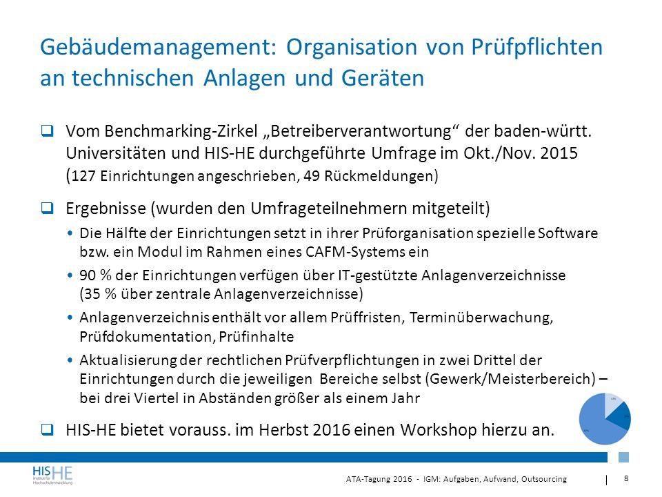 """8 ATA-Tagung 2016 - IGM: Aufgaben, Aufwand, Outsourcing Gebäudemanagement: Organisation von Prüfpflichten an technischen Anlagen und Geräten  Vom Benchmarking-Zirkel """"Betreiberverantwortung der baden-württ."""