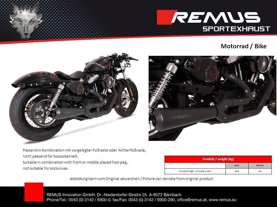 Motorrad / Bike Abbildung kann vom Original abweichen / Picture can deviate from original product Gewicht / weight (kg) stock REMUS Komplettanlage / c