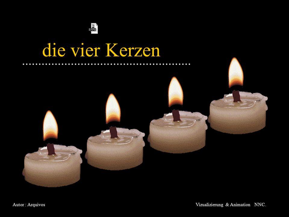 die vier Kerzen Autor : ArquivosVizualizierung & Animation NNC.