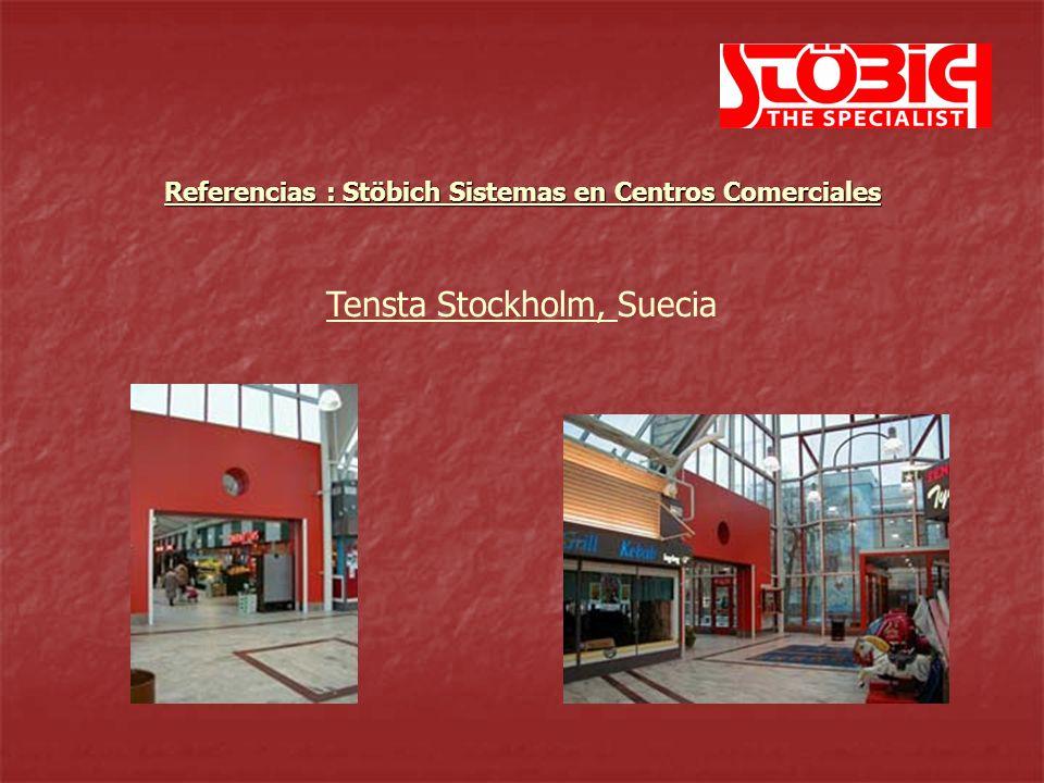 Tensta Stockholm, Suecia Referencias : Stöbich Sistemas en Centros Comerciales