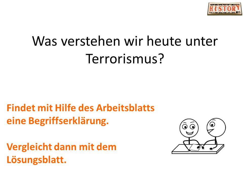 Was verstehen wir heute unter Terrorismus.