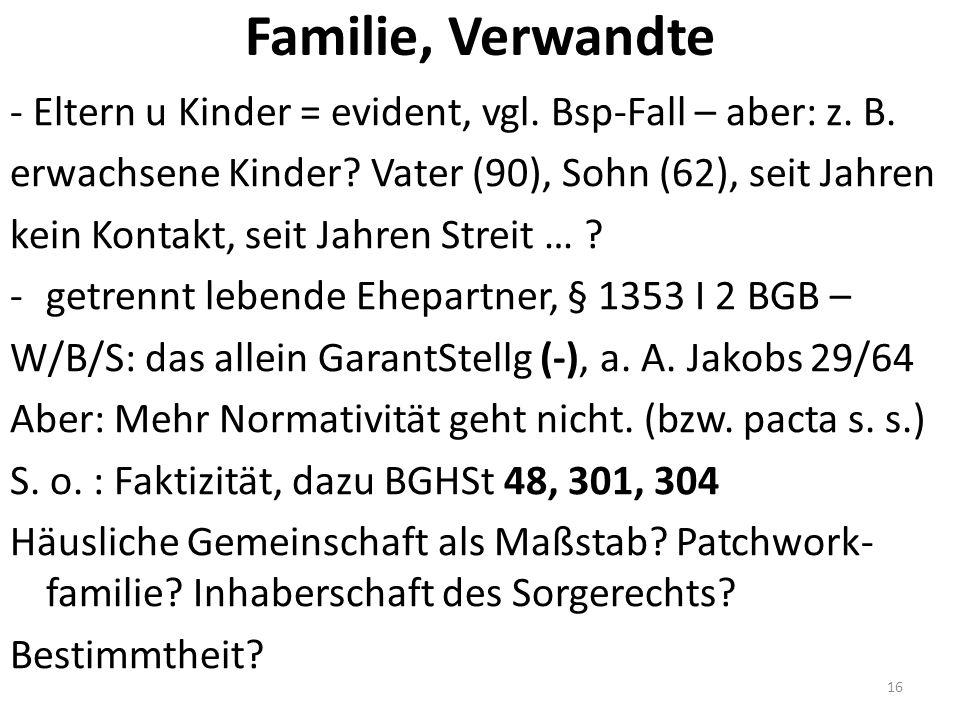 Familie, Verwandte - Eltern u Kinder = evident, vgl.