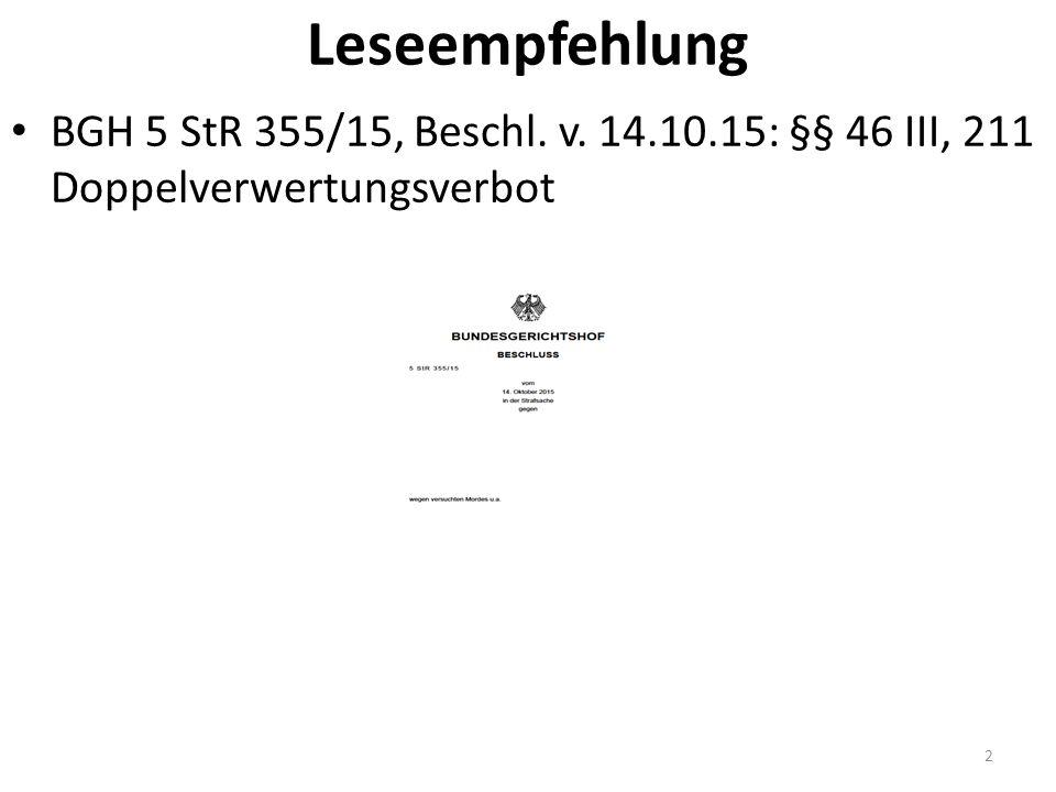 Leseempfehlung BGH 5 StR 355/15, Beschl. v. 14.10.15: §§ 46 III, 211 Doppelverwertungsverbot 2
