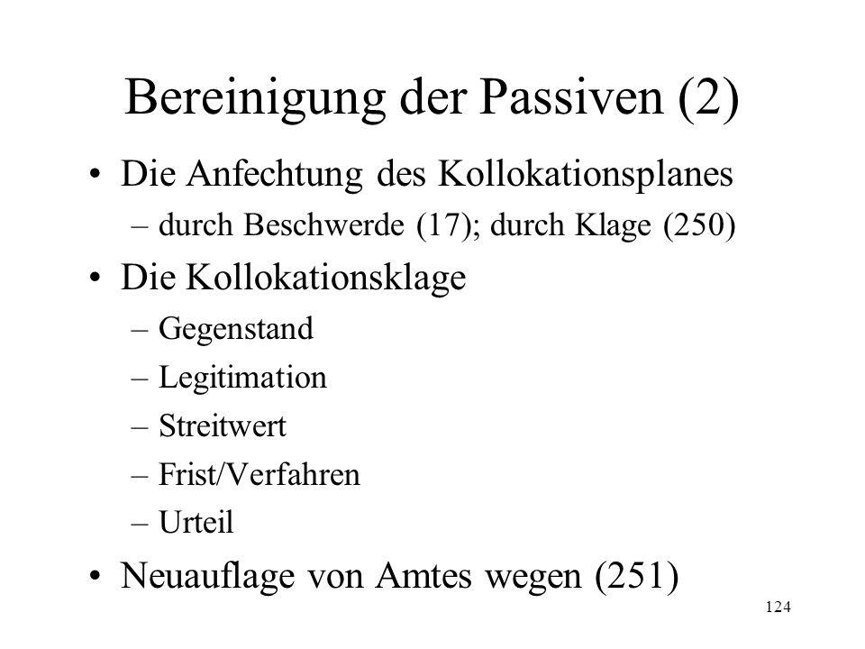 123 3. Bereinigung der Passiven Eingabe durch Gläubiger (232 II Ziff.