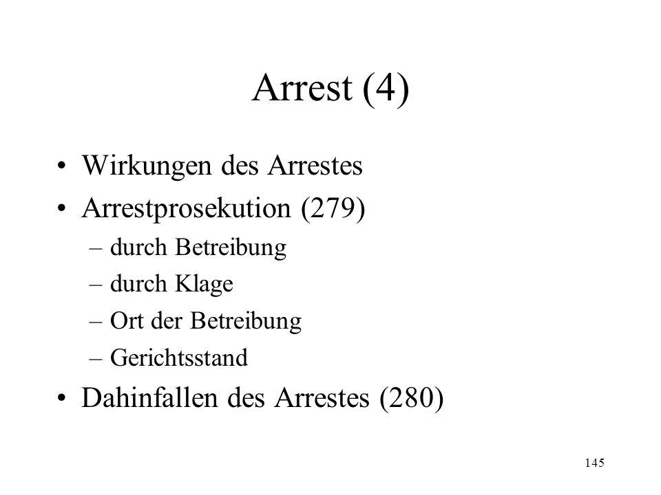 144 Arrest (3) Arrestvollzug (vgl.