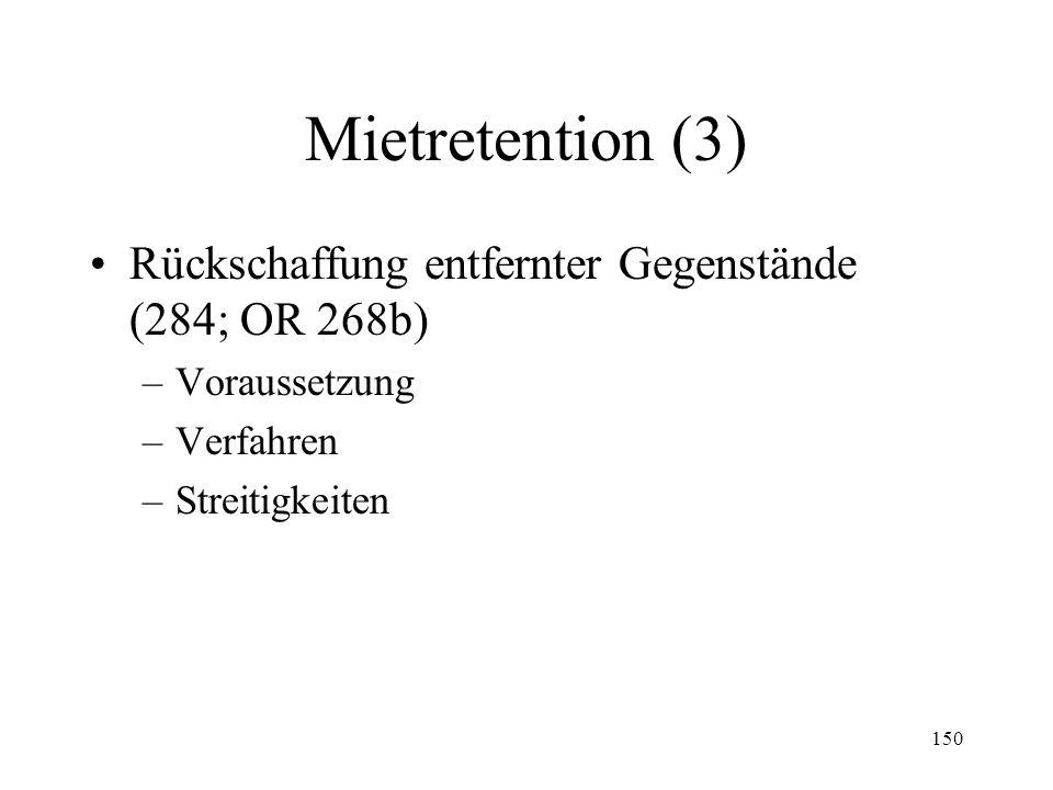 149 Mietretention (2) Das Retentionsverzeichnis (283 III) –Funktion –Aufnahme Prosekution (KS Nr.