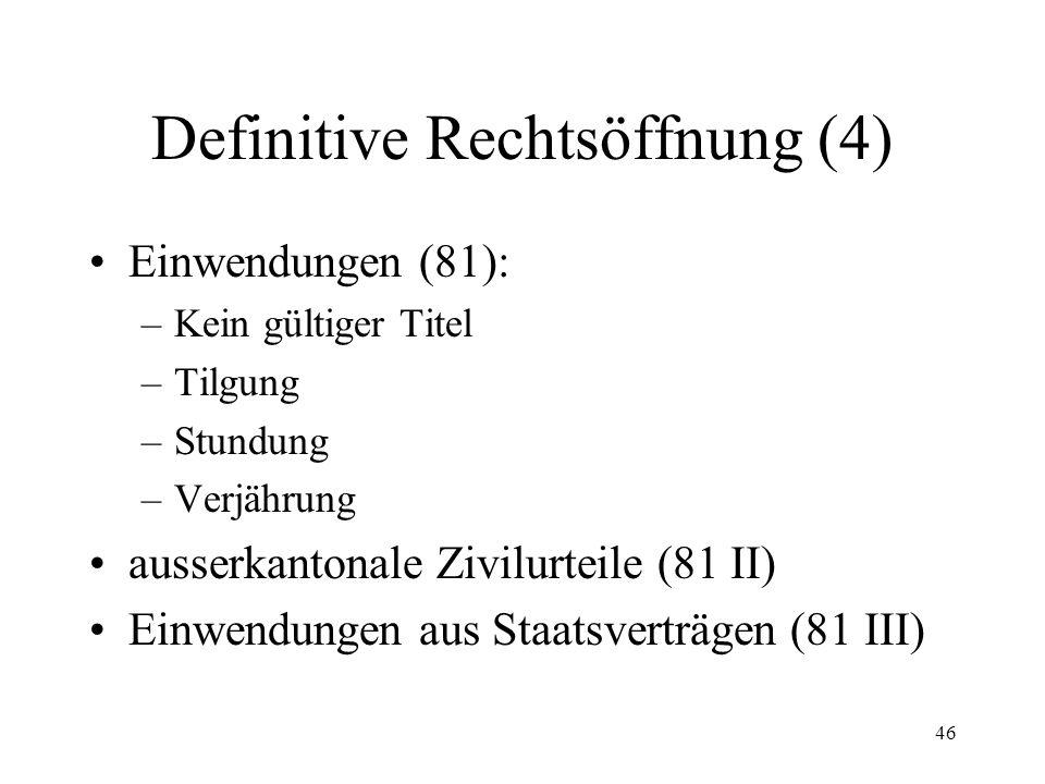 45 Definitive Rechtsöffnung (3) Verwaltungsbehörden des Bundes und des gleichen Kantons (80 Abs.