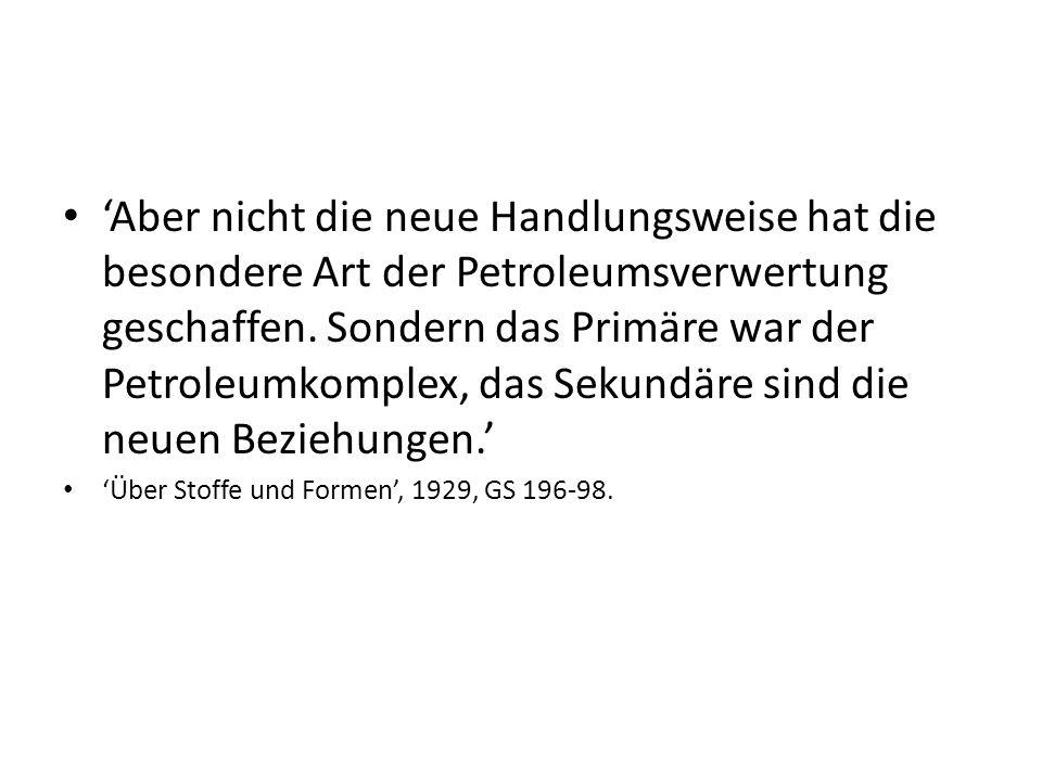 'Aber nicht die neue Handlungsweise hat die besondere Art der Petroleumsverwertung geschaffen.