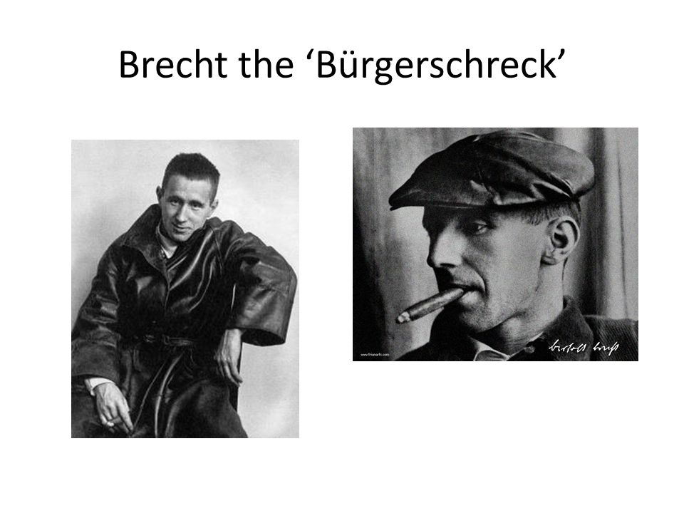 Brecht the 'Bürgerschreck'