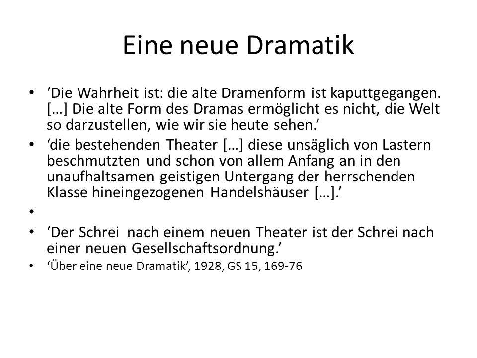Eine neue Dramatik 'Die Wahrheit ist: die alte Dramenform ist kaputtgegangen.
