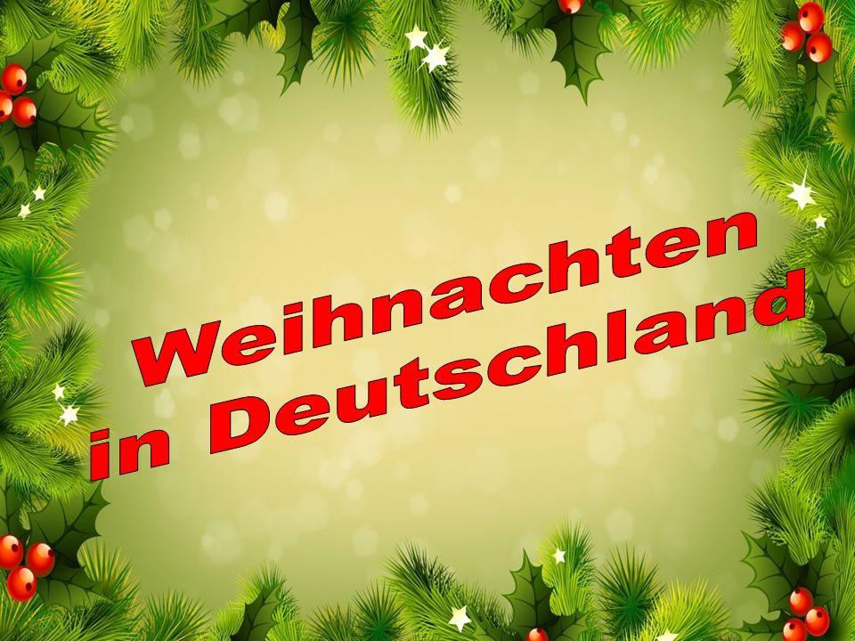 Weinachten ist das Fest von Christi Geburt.Es wird am Abend des 24.