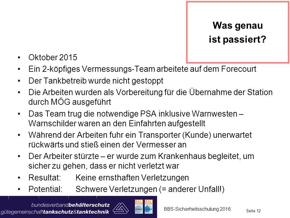 Oktober 2015 Ein 2-köpfiges Vermessungs-Team arbeitete auf dem Forecourt Der Tankbetreib wurde nicht gestoppt Die Arbeiten wurden als Vorbereitung für