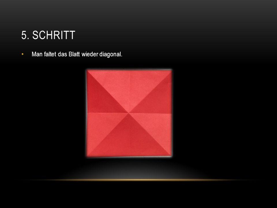 5. SCHRITT Man faltet das Blatt wieder diagonal.
