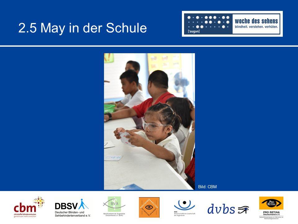 2.5 May in der Schule Bild: CBM