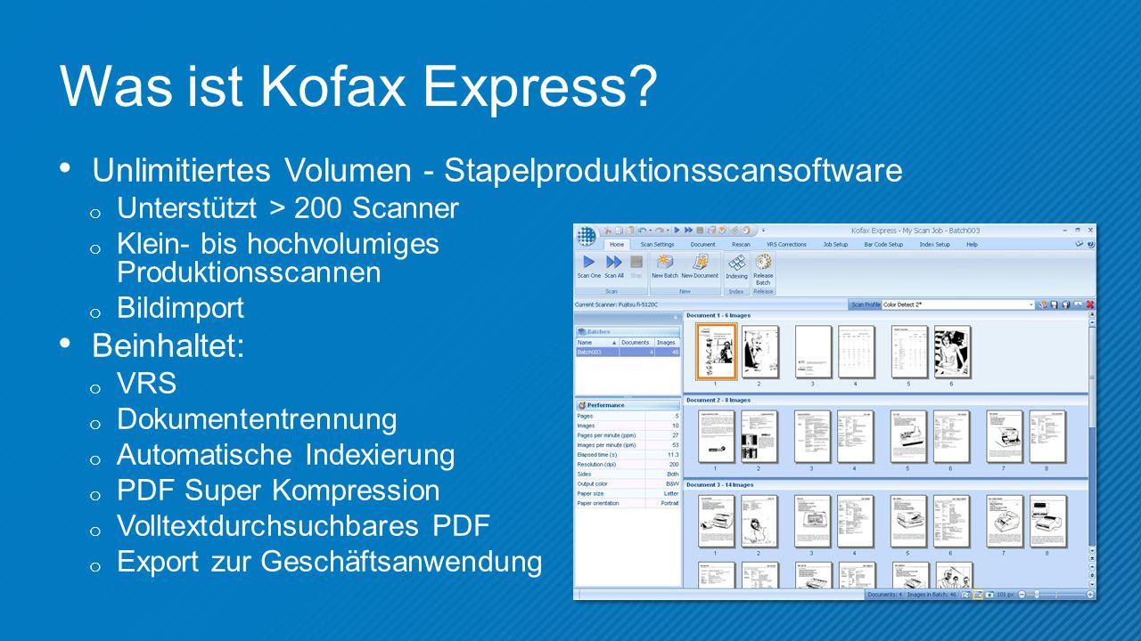 Was ist Kofax Express.