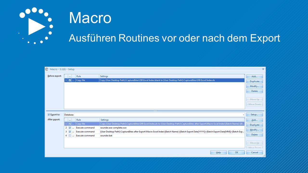 Macro Ausführen Routines vor oder nach dem Export