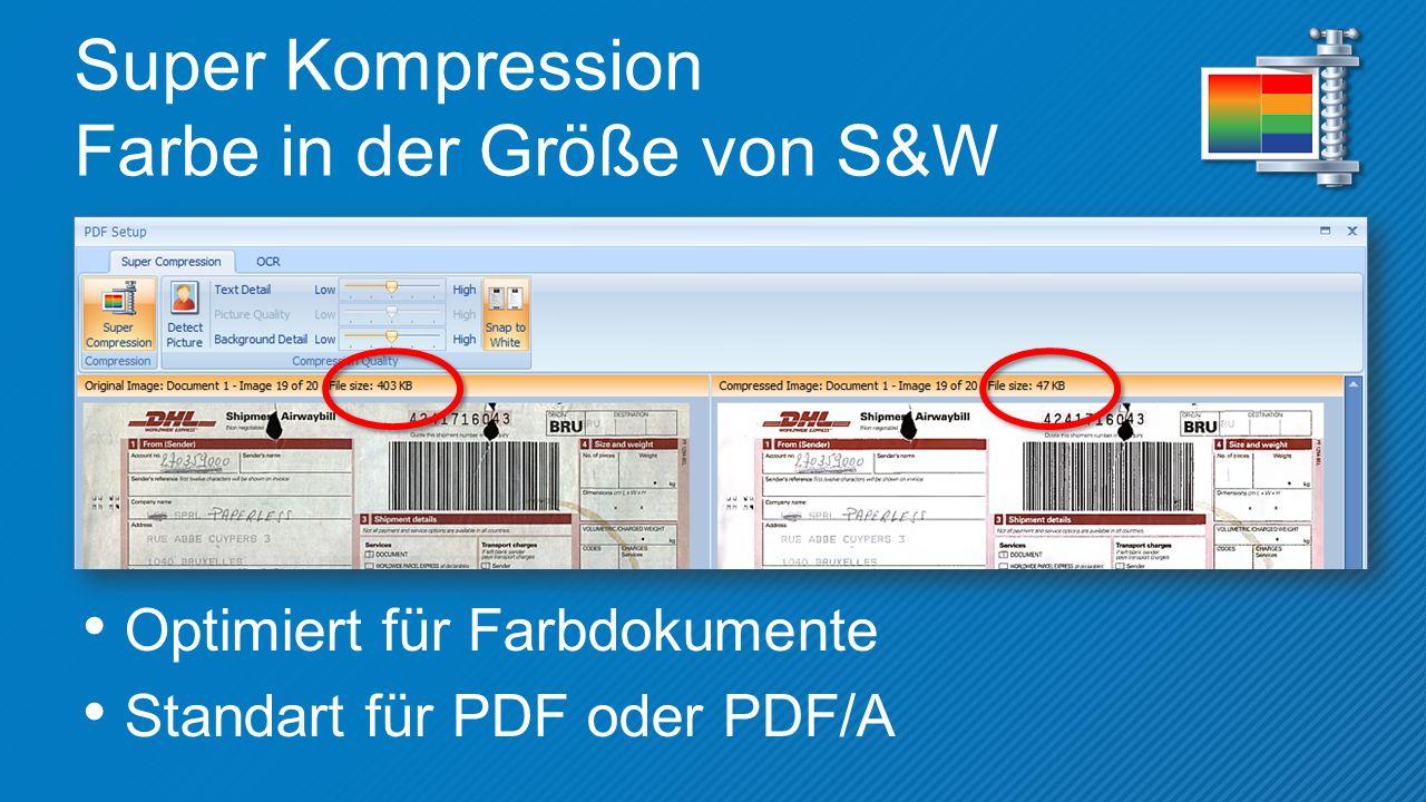 Super Kompression Farbe in der Größe von S&W Optimiert für Farbdokumente Standart für PDF oder PDF/A