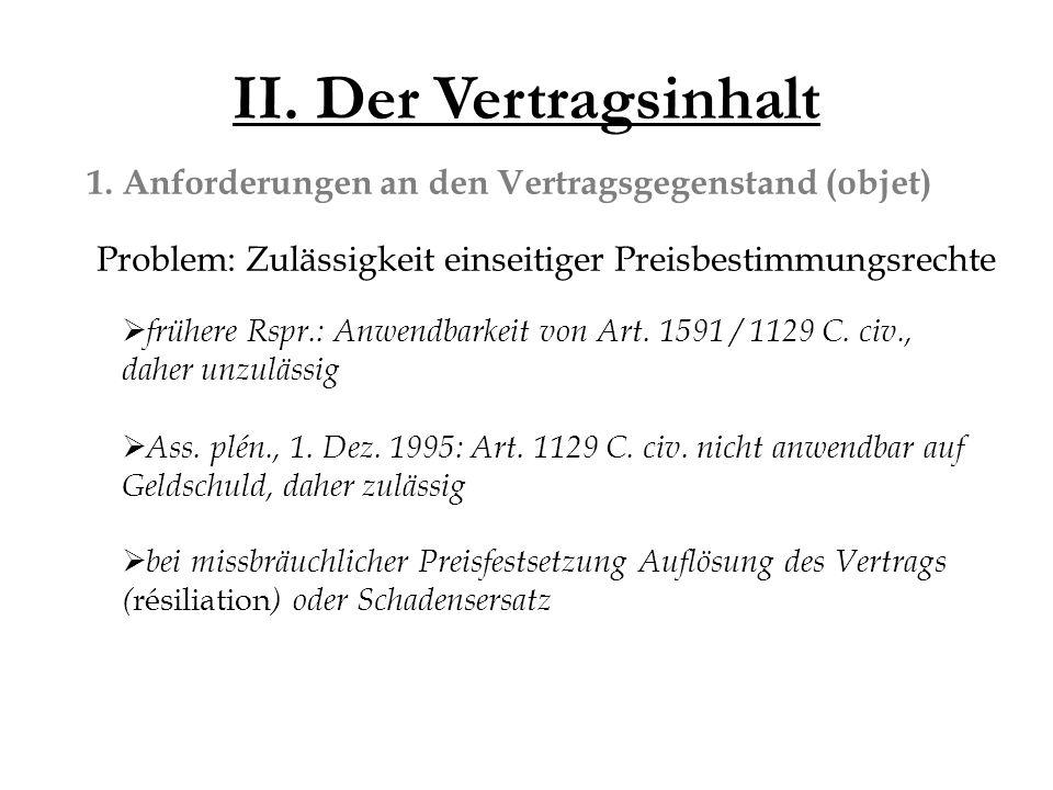 II. Der Vertragsinhalt 1.