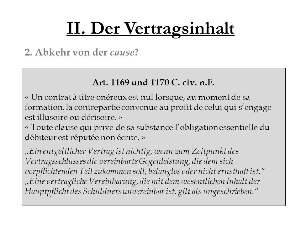 II. Der Vertragsinhalt 2. Abkehr von der cause .