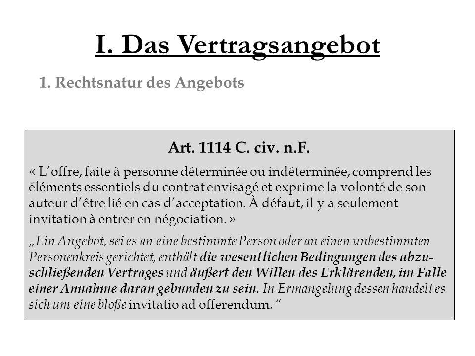 I. Das Vertragsangebot 1. Rechtsnatur des Angebots Art.