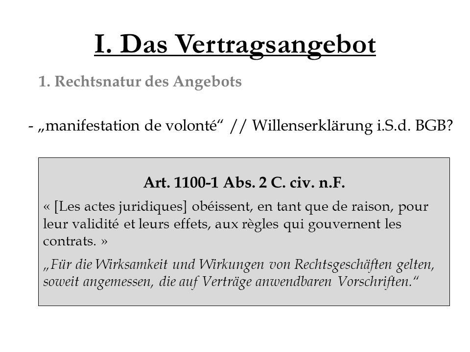 II.Der Vertragsinhalt 1. Anforderungen an den Vertragsgegenstand (objet) Art.