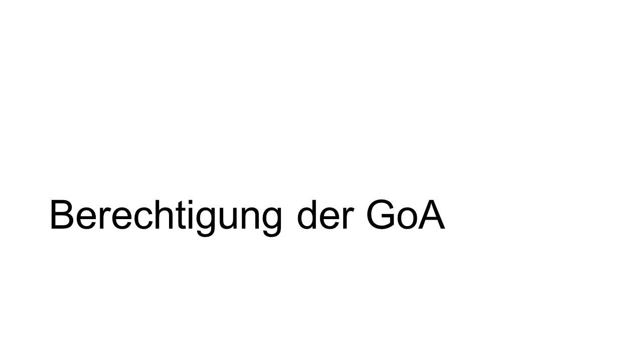 Berechtigung der GoA