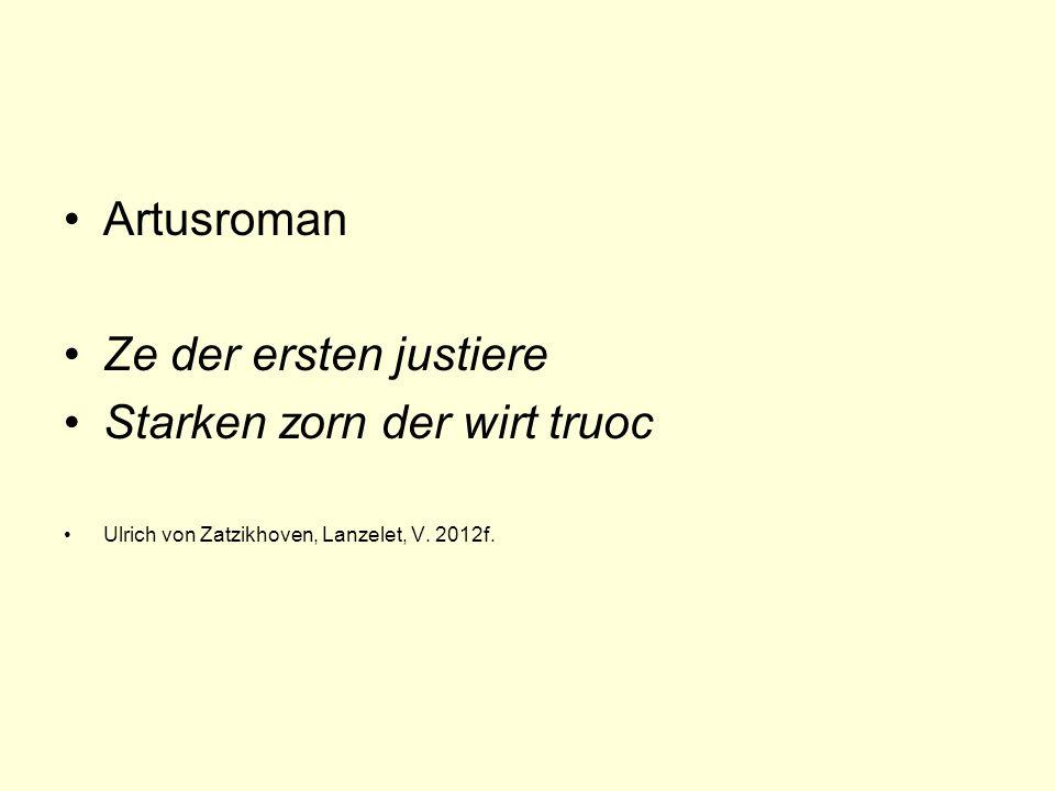 Artusroman Ze der ersten justiere Starken zorn der wirt truoc Ulrich von Zatzikhoven, Lanzelet, V.