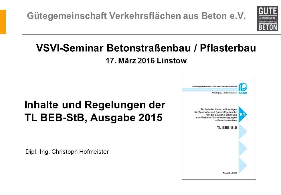 Agenda 1.Neue Regelwerke für Bauliche Erhaltung / TL BEB-StB / ARS Nr.
