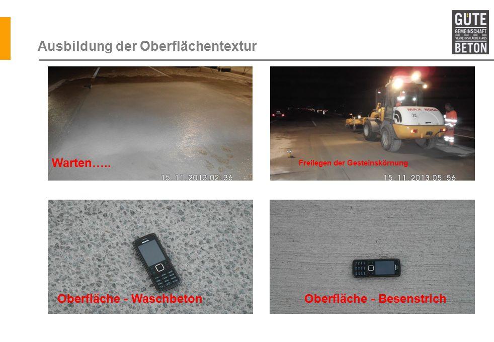 Ausbildung der Oberflächentextur Warten…..