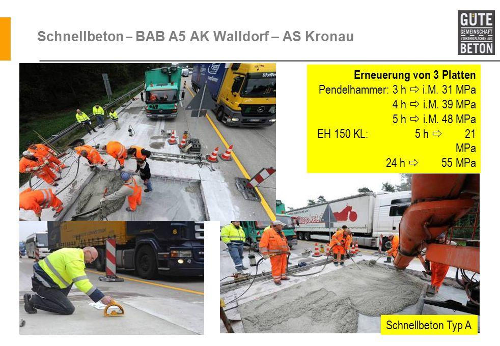 Schnellbeton – BAB A5 AK Walldorf – AS Kronau Erneuerung von 3 Platten Pendelhammer: 3 h  i.M.