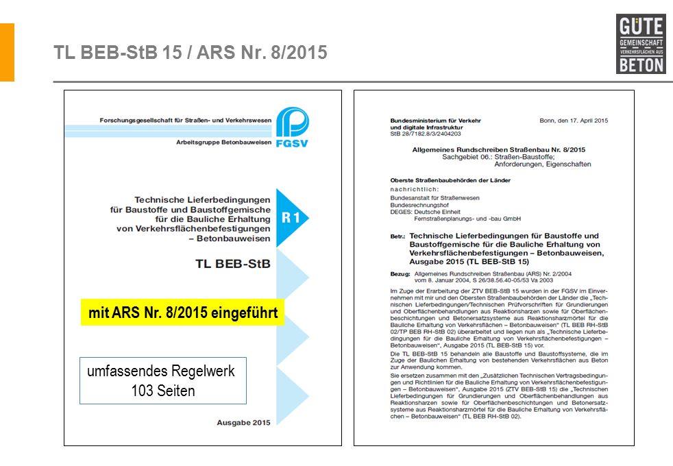 TL BEB-StB 15 / ARS Nr. 8/2015 mit ARS Nr. 8/2015 eingeführt umfassendes Regelwerk 103 Seiten