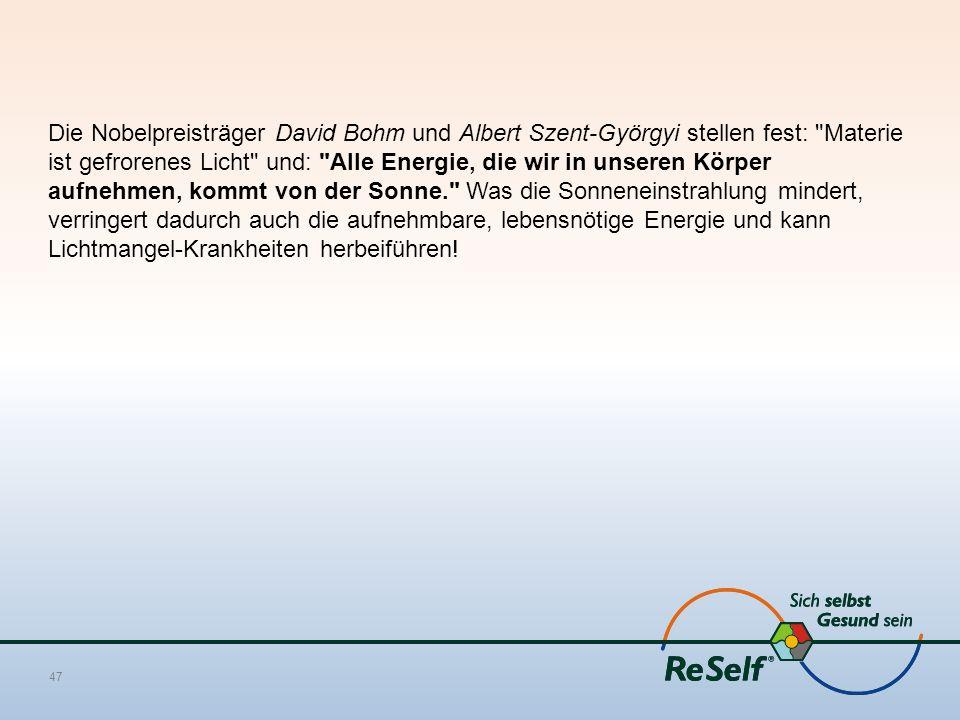 Die Nobelpreisträger David Bohm und Albert Szent-Györgyi stellen fest: