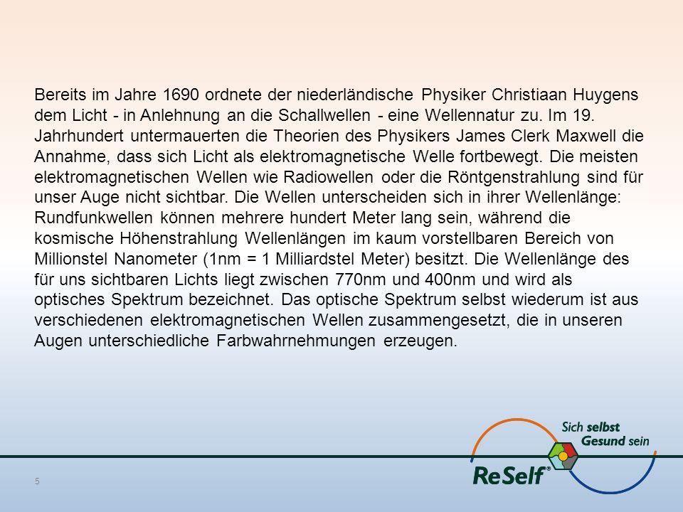 Bereits im Jahre 1690 ordnete der niederländische Physiker Christiaan Huygens dem Licht - in Anlehnung an die Schallwellen - eine Wellennatur zu. Im 1