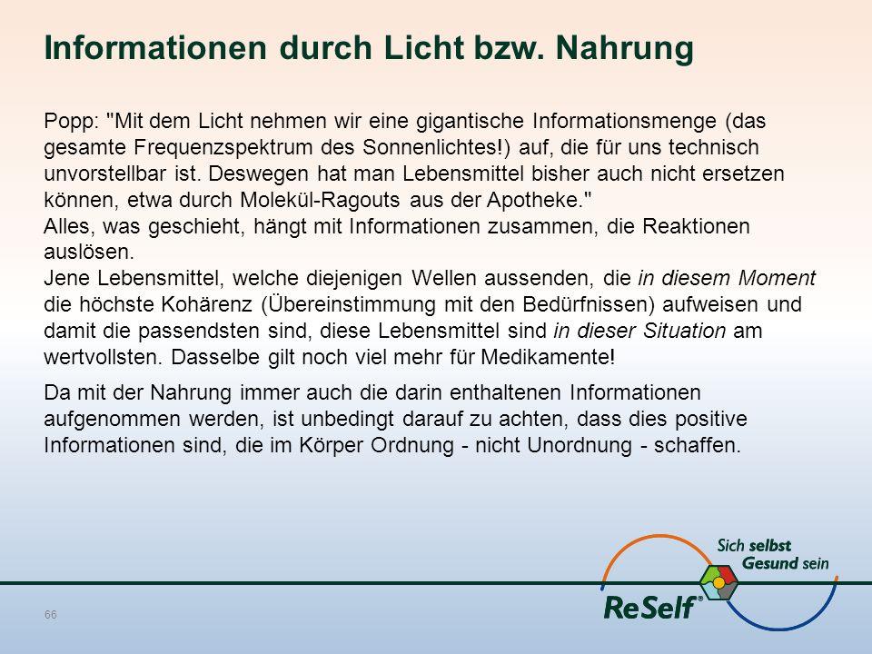 Informationen durch Licht bzw. Nahrung Popp: