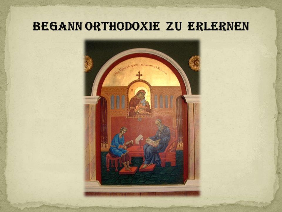 Begann orthodoxie zu erlernen