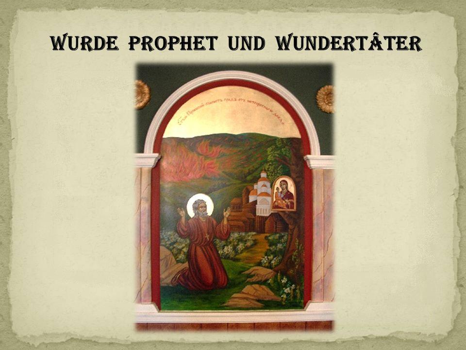 wurde Prophet und WundertÂter