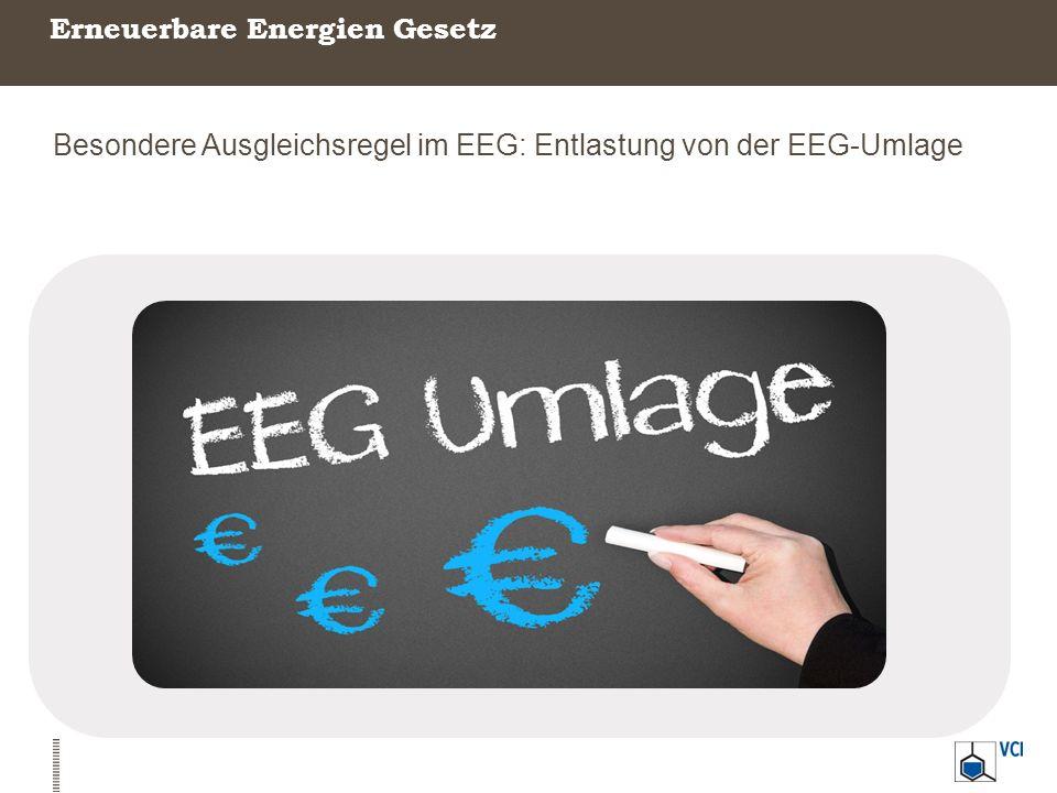 Erneuerbare Energien Gesetz Besondere Ausgleichsregel im EEG: Entlastung von der EEG-Umlage