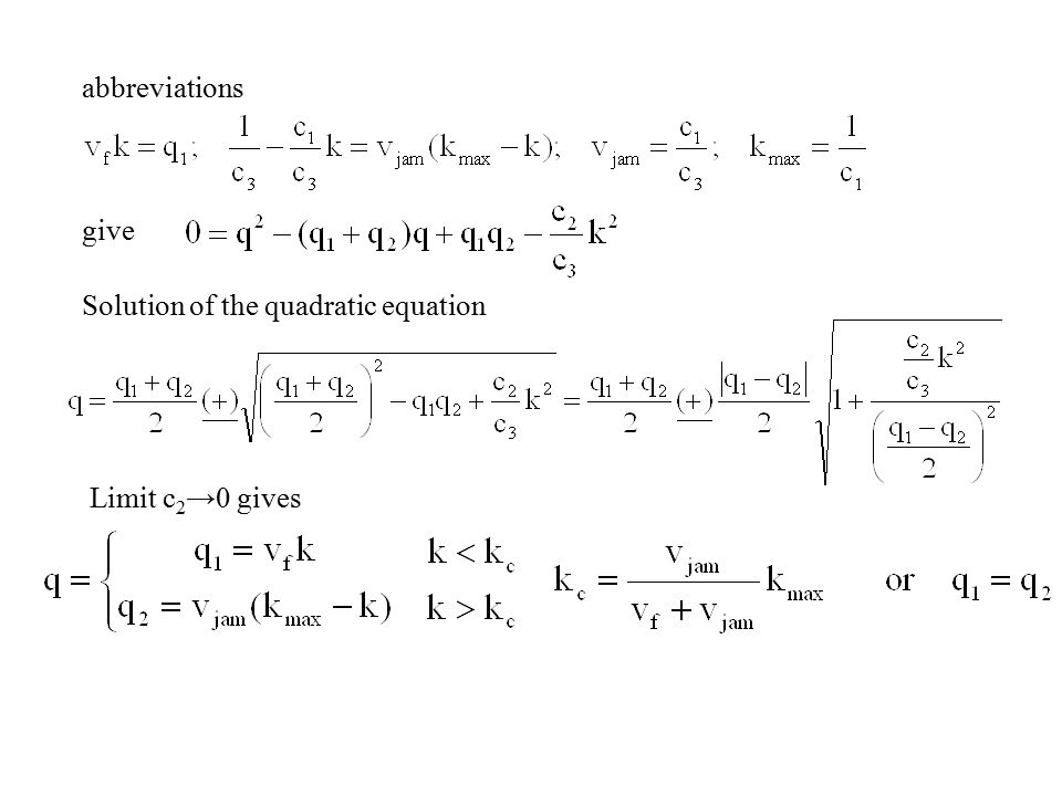 abbreviations give Solution of the quadratic equation Limit c 2 →0 gives