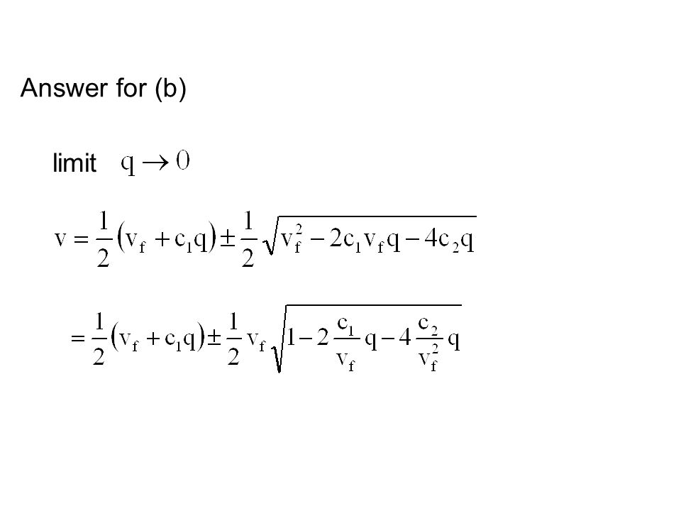 Answer for (b) limit
