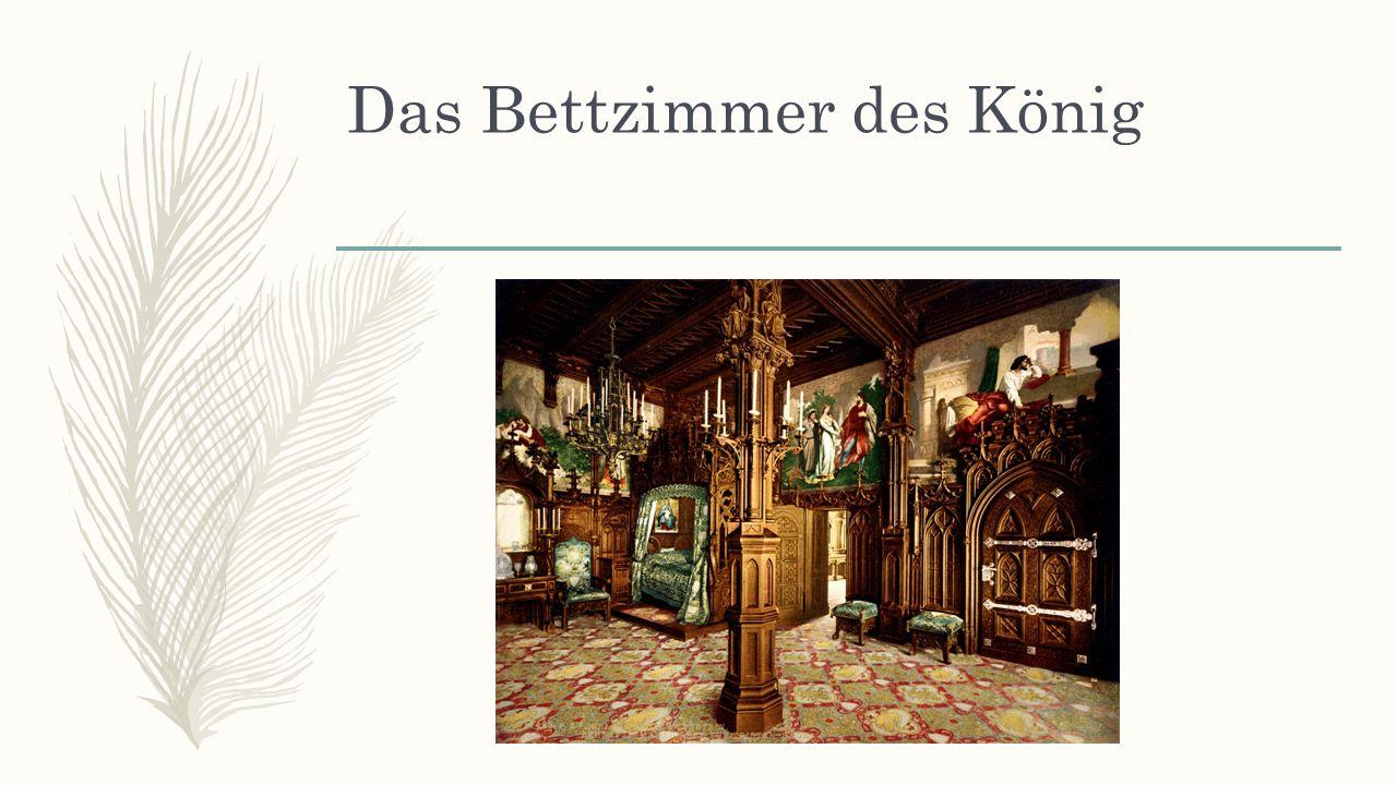 Das Bettzimmer des König