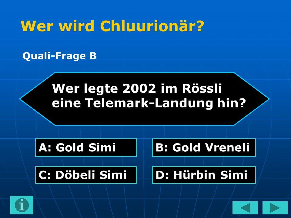Wer legte 2002 im Rössli eine Telemark-Landung hin.
